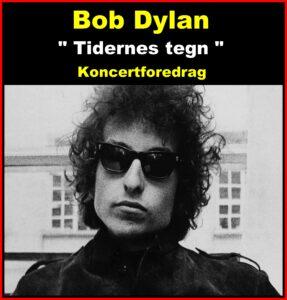 Koncertforedrag-Bob Dylan